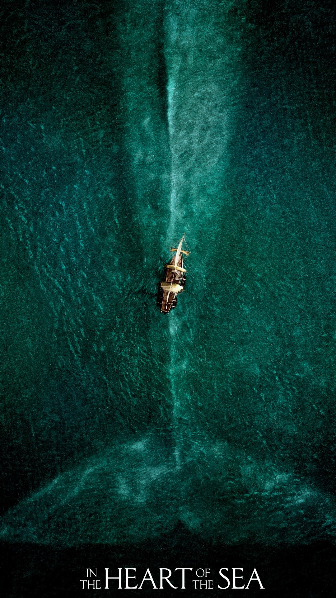 in the heart of the sea 2015 poster wallpapers 1080x1920