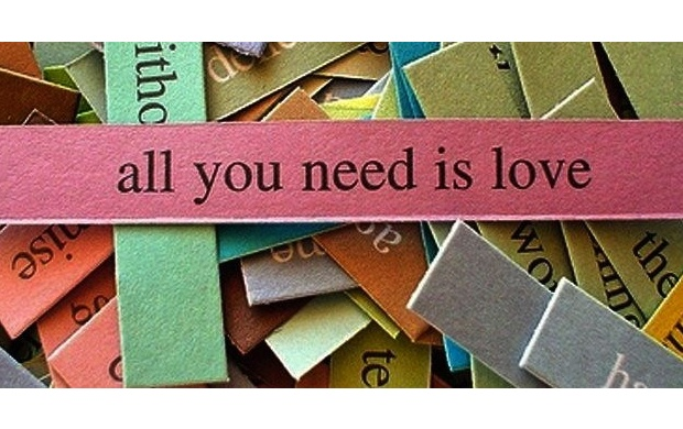 All You Need Is Love (click to view)