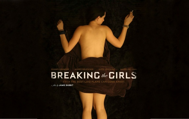 Breaking The Girls 2013 (click to view)