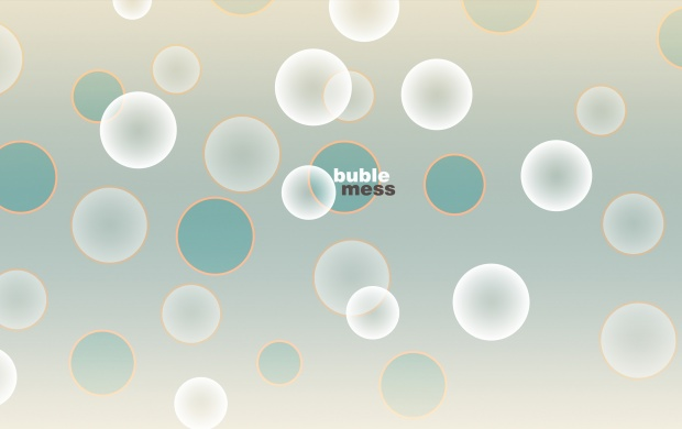 Buble Mess (click to view)