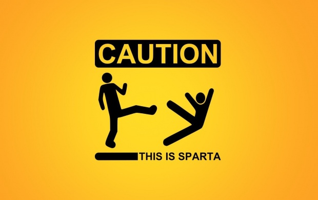 Caution This is Sparta (click to view)