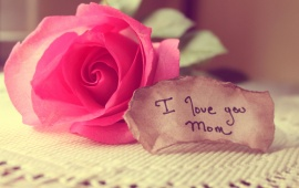 I Love You Mom!
