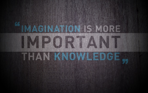 Imagination Vs Knowledge (click to view)