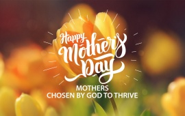 Mothers Chosen By God To Thrive