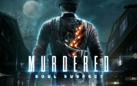 Murdered Soul Suspect 2014