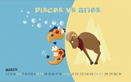 Pisces Versus Aries March 2016